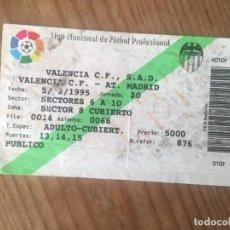 Coleccionismo deportivo: R9164 ENTRADA TICKET FUTBOL VALENCIA ATLETICO MADRID LIGA TEMPORADA 1994 1995. Lote 201157106
