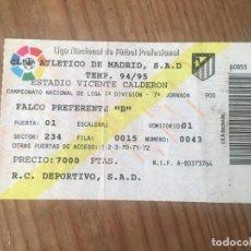 Coleccionismo deportivo: R9165 ENTRADA TICKET FUTBOL ATLETICO MADRID DEPORTIVO CORUÑA LIGA TEMPORADA 1994 1995. Lote 201157160