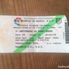 Coleccionismo deportivo: R9167 ENTRADA TICKET FUTBOL ATLETICO MADRID VALENCIA LIGA TEMPORADA 1994 1995. Lote 201157216