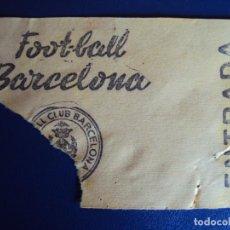 Coleccionismo deportivo: (F-229)ANTIGUA ENTRADA F.C.BARCELONA FOOT-BALL. Lote 201710508