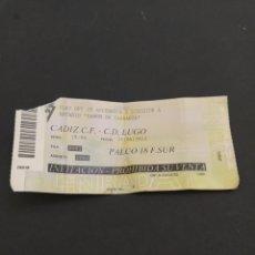 Coleccionismo deportivo: ENTRADA CADIZ CF-CD LUGO - PLAY OFF DE ASCENSO A 2 DIVISIÓN. Lote 202269750
