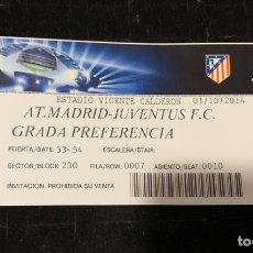 Colecionismo desportivo: ENTRADA TICKET UEFA CHAMPIONS LEAGUE ATLÉTICO MADRID VS JUVENTUS 2014. Lote 202907388