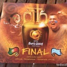 Coleccionismo deportivo: UEFA EURO 2004 OFFICIAL PROGRAMME FINAL PORTUGAL GRECIA. Lote 203374271