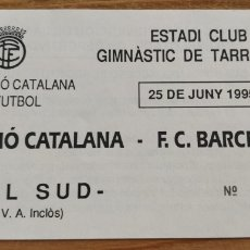 Coleccionismo deportivo: ENTRADA SELECCIÓ CATALANA-FC BARCELONA 25/06/1995. Lote 205683597