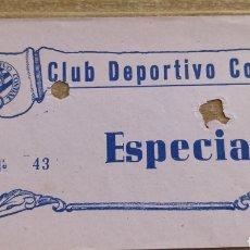 Coleccionismo deportivo: ENTRADA CD CONDAL AÑOS 50. Lote 205686491