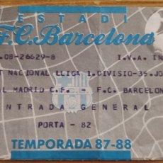 Coleccionismo deportivo: ENTRADA FC BARCELONA-REAL MADRID CAMP NOU 87-88. Lote 205709812