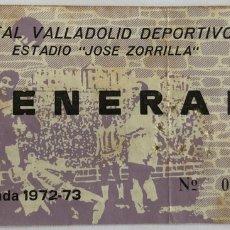 Coleccionismo deportivo: 1972/73 REAL VALLADOLID DEPORTIVO V RAYO VALLECANO ENTRADA. Lote 205820915
