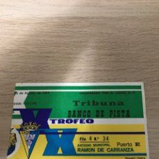 Coleccionismo deportivo: ATHLETIC BILBAO CADIZ TROFEO RAMON CARRANZA 1984 FUTBOL ENTRADA. Lote 206173522