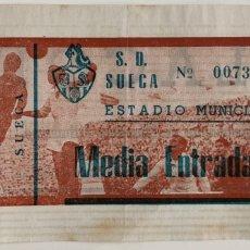 Coleccionismo deportivo: 60'S? FUTBOL ENTRADA S.D. SUECA. Lote 206283832