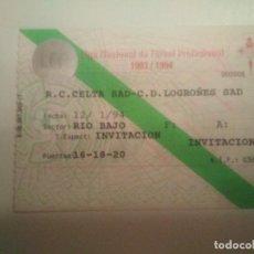 Coleccionismo deportivo: ENTRADA R.C. CELTA-C. D. LOGROÑES 93/94. Lote 206406916