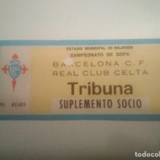 Coleccionismo deportivo: ENTRADA R.C. CELTA-BARCELONA C.F 82/83 COPA. Lote 206407025