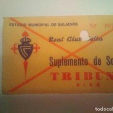 Coleccionismo deportivo: ENTRADA R.C. CELTA SUPLEMENTO DE SOCIO. Lote 206407046