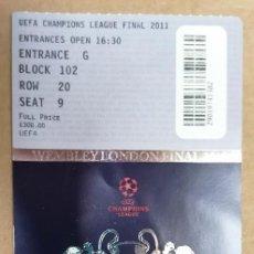 Coleccionismo deportivo: ENTRADA + WELLCOME PACK. FINAL CHAMPIONS LEAGUE 2011. FC BARCELONA-MANCHESTER UNITED. Lote 206408272