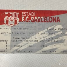 Coleccionismo deportivo: ENTRADA FC BARCELONA-LOGROÑES LIGA 1991/1992. Lote 206488666