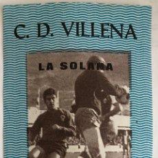 Coleccionismo deportivo: C.D.VILLENA V IMPERIAL MURCIA - FUTBOL ENTRADA 25/03/73. Lote 206517328