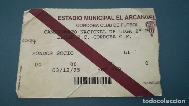 ENTRADA FUTBOL CÓRDOBA CF VS ELCHE 1995 1996 EL ARCÁNGEL TICKET FOOTBALL (Coleccionismo Deportivo - Documentos de Deportes - Entradas de Fútbol)