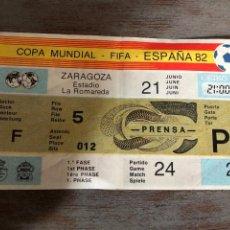 Coleccionismo deportivo: ENTRADA PERIODISTA 1 FASE ZARAGOZA MUNDIAL 1982. Lote 207851851