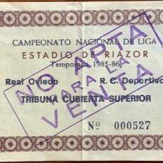 Colecionismo desportivo: ENTRADA DEPORTIVO LA CORUÑA VS REAL OVIEDO. LIGA 1985-86. Lote 207995187