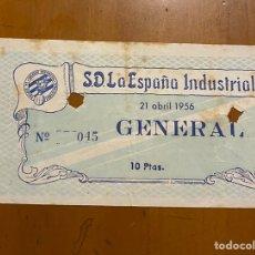 Coleccionismo deportivo: ENTRADA DE ESPAÑA INDUSTRIAL-JEREZ 21/04/1956 JUGADO EN LES CORTS. Lote 208168892