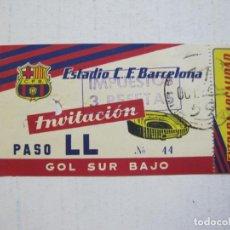 Coleccionismo deportivo: FC BARCELONA-ENTRADA INVITACION DE FUTBOL ANTIGUA-GOL SUR BAJO-BARÇA-VER FOTOS-(V-20.793). Lote 208876860
