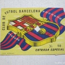 Coleccionismo deportivo: FC BARCELONA-ENTRADA ESPECIA DE FUTBOL ANTIGUA-BARÇA-VER FOTOS-(V-20.801). Lote 208877702