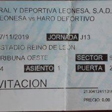 Coleccionismo deportivo: ENTRADA CYD LEONESA VS HARO DEPORTIVO. Lote 210639759