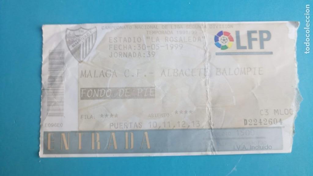 MALAGA C.F. ALBACETE BALOMPIE - 30-5-1999 - ASCENSO 1ª ESTADIO LA ROSALEDA- (Coleccionismo Deportivo - Documentos de Deportes - Entradas de Fútbol)