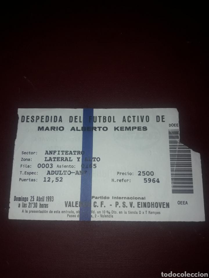 ENTRADA FUTBOL DESPEDIDA DE MARIO ALBERTO KEMPES,VALENCIA CF-PSV EINDHOVEN (Coleccionismo Deportivo - Documentos de Deportes - Entradas de Fútbol)