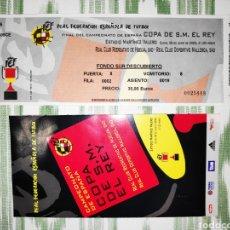 Coleccionismo deportivo: ENTRADA TICKET FINAL COPA DEL REY 2003 + FOLLETO INFORMATIVO. MALLORCA-RECREATIVO DE HUELVA. Lote 210969844