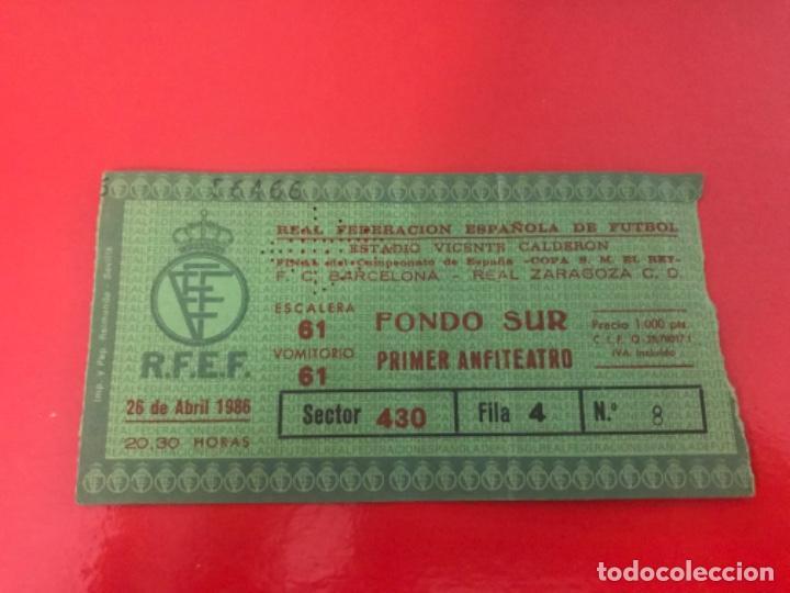 ENTRADA TICKET FÚTBOL FINAL COPA REY REAL ZARAGOZA - BARCELONA 1986 (Coleccionismo Deportivo - Documentos de Deportes - Entradas de Fútbol)