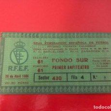 Coleccionismo deportivo: ENTRADA FÚTBOL FINAL COPA REY REAL ZARAGOZA - BARCELONA 1986 ... ZKR. Lote 211869471
