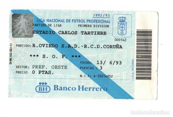 ENTRADA, FUTBOL, R. OVIEDO, RCD CORUÑA, ESTADIO CARLOS TARTIERE, 1992/93 (Coleccionismo Deportivo - Documentos de Deportes - Entradas de Fútbol)