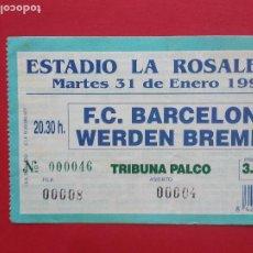 Coleccionismo deportivo: ENTRADA DE FUTBOL ESTADIO LA ROSALEDA MALAGA AÑO 1995 FC BARCELONA - WERDEN BREMEN. Lote 211895592