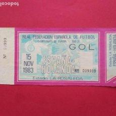 Coleccionismo deportivo: ENTRADA DE FUTBOL ESTADIO LA ROSALEDA MALAGA AÑO 1983 ESPAÑA - HOLANDA CAMPEONATO EUROPA SUB 21. Lote 211896160
