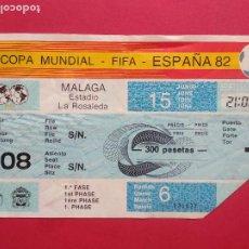Coleccionismo deportivo: ENTRADA DE FUTBOL ESTADIO LA ROSALEDA MALAGA AÑO 1982 COPA MUNDIAL FIFA ESPAÑA 82 , 15 JUNIO. Lote 211896443