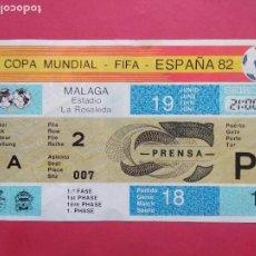 Coleccionismo deportivo: ENTRADA DE FUTBOL ESTADIO LA ROSALEDA MALAGA AÑO 1982 COPA MUNDIAL FIFA ESPAÑA 82 , 19 JUNIO. Lote 211896523