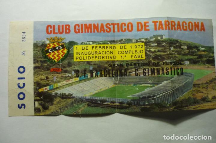 ENTRADA PARTIDO FUTBOL NASTIC TARRAGONA-FC BARCELONA 1972 INAUGURACION COMPLEJO DEPORTIVO (Coleccionismo Deportivo - Documentos de Deportes - Entradas de Fútbol)