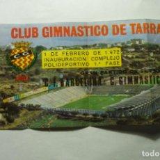 Coleccionismo deportivo: ENTRADA PARTIDO FUTBOL NASTIC TARRAGONA-FC BARCELONA 1972 INAUGURACION COMPLEJO DEPORTIVO. Lote 212581218