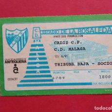 Coleccionismo deportivo: ENTRADA DE FUTBOL ESTADIO LA ROSALEDA CD MALAGA - CADIZ CF PARTIDO PROMOCION 90 91 1990 1991. Lote 213645996