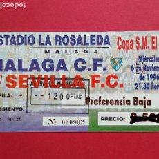 Coleccionismo deportivo: ENTRADA DE FUTBOL COPA DEL REY ESTADIO LA ROSALEDA MALAGA CF SEVILLA FC 6 DE NOVIEMBRE AÑO 1996. Lote 213646203