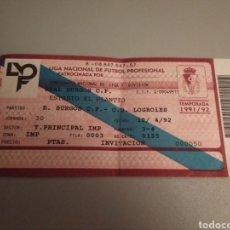 Coleccionismo deportivo: ENTRADA PARTIDO FUTBOL BURGOS 2 LOGROÑÉS 0. 1992. PRIMERA DIVISIÓN.. Lote 213824606