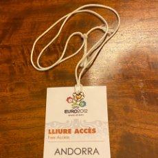 Coleccionismo deportivo: ENTRADA-TICKET-CREDENCIAL ANDORRA-URSS 03-09-2010 EURO 2012. Lote 214591101