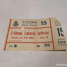 Colecionismo desportivo: ENTRADA FÚTBOL R.C.D. ESPAÑOL-REAL BETIS. Lote 215364100