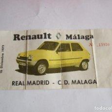 Coleccionismo deportivo: ENTRADA FUTBOL - REAL MADRID - C D MALAGA - 1979. Lote 216842103