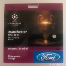 Coleccionismo deportivo: J6 FORD PASE TIKET FINAL UEFA CHAMPIONS LEAGUE JUVENTUS 0 MILÁN 0 28 5 2003 OLD TRAFFORD MANCHESTER. Lote 217638310