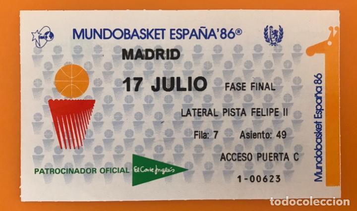 J7 ENTRADA BALONCESTO MUNDOBASKET WORLDBASKET ESPAÑA 86 17 JULIO 1986 FASE FINAL (Coleccionismo Deportivo - Documentos de Deportes - Entradas de Fútbol)