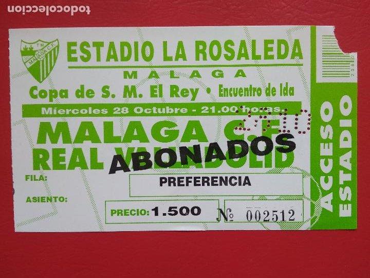 ENTRADA DE FUTBOL COPA DEL REY ESTADIO LA ROSALEDA MALAGA CF REAL VALLADOLID 28 OCTUBRE 1999 (Coleccionismo Deportivo - Documentos de Deportes - Entradas de Fútbol)