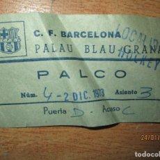 Coleccionismo deportivo: PALCO ENTRADA ANTIGUA AÑOS 40 C.F.BARCELONA PALAU BLAU GRANA HOCKEY. Lote 218058963
