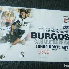 Coleccionismo deportivo: ENTRADA TICKET EL PLANTIO-BURGOS CF-ATLETICO DE MADRID 2001-02. Lote 218221866