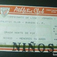 Coleccionismo deportivo: ENTRADA TICKET SAN MAMES-ATHLETIC CLUB BILBAO-REAL BURGOS 1991-92. Lote 218222047